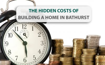 The Hidden Costs of Building a New Home in Bathurst