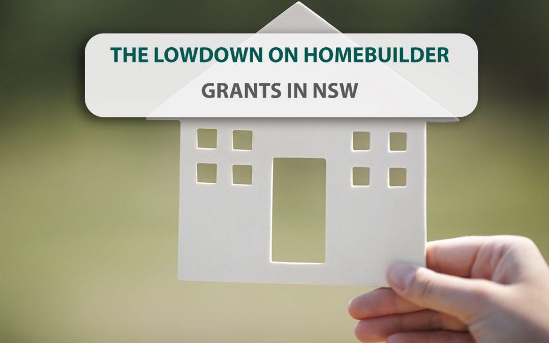 The lowdown on Homebuilder grants in NSW
