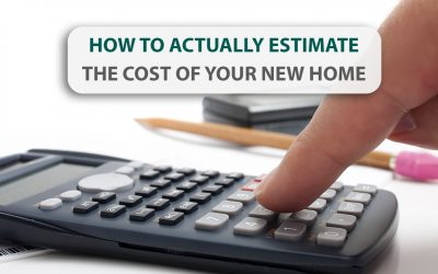 How to actually estimate the cost of your new home