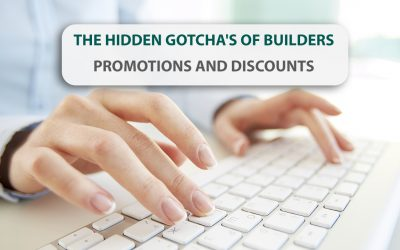 The Hidden Gotcha's of Builders promotions and discounts